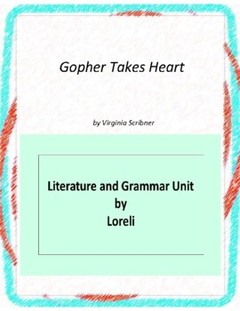 Gopher Takes Heart Novel Unit With Literary and Grammar Ac