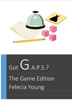 Got GAPS? Games Edition