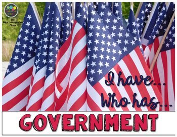 Government - I have.. Who Has..