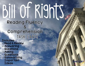 Bill of Rights Reading Fluency & Comprehension Task Cards