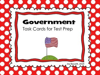 Government Task Cards - Test Prep