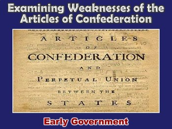 Articles of Confederation Weaknesses PowerPoint (Governmen
