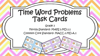 Gr 3 Elapsed Time Word Problems TASK CARDS MAFS.3.MD.1.1 (