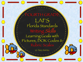 Gr 4 LAFS WRITING Goals with Rubric, Graphics & Self-Monit