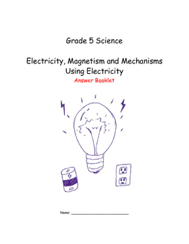 Gr. 5 Electricity Answer bookletr booklet
