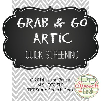 Grab & Go Artic-Quick Speech Articulation Screening-Pictures Only