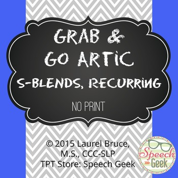 """Grab & Go Articulation-""""S"""" Blends and Recurring:  No Print"""
