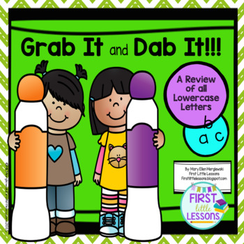 Grab It And Dab It!: Lowercase Letter Review
