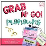 Grab N' Go Pronouns