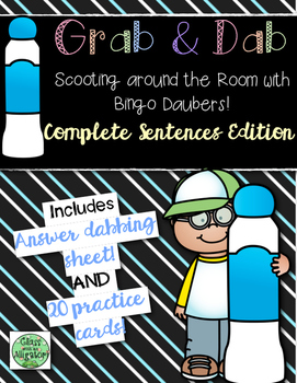 Grab and Dab Scoot for Complete Sentences