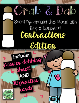Grab and Dab Scoot for Contractions