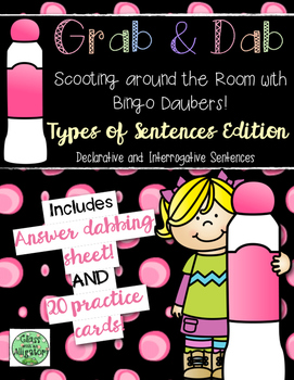 Grab and Dab Scoot for Types of Sentences: Declarative and