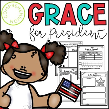 Grace for President Language Arts Activities