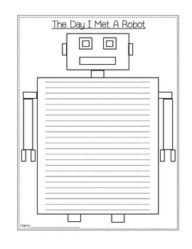 Grade 1, 2, 3 Writing Prompt: The Day I Met A Robot