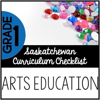 Grade 1 Arts Education - Saskatchewan Curriculum Checklists
