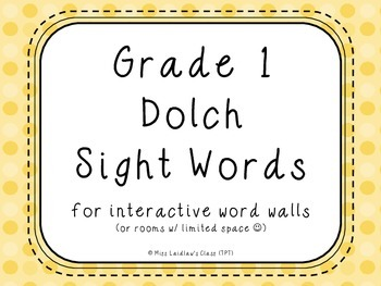 Grade 1 Dolch Sight Words {Yellow Dots} - for word walls a