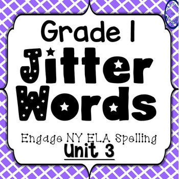 Grade 1 Engage NY Skills Unit 3 Spelling Jitter Words Game