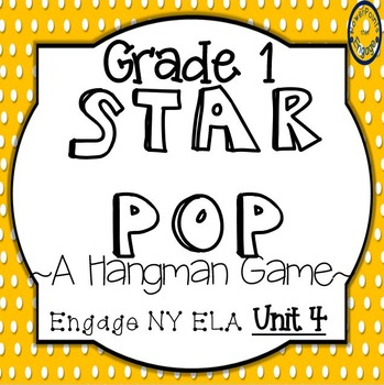 Grade 1 Engage NY Skills Unit 4 Spelling Star Pop