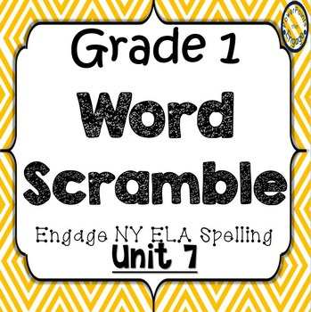Grade 1 Engage NY Skills Unit 7 Spelling Word Scramble Game