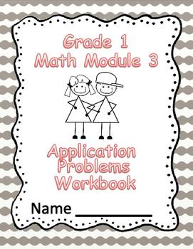 Grade 1 Math Module 3 Application Problems Student Workbook