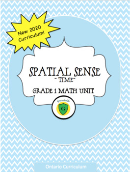 Grade 1 Math: Time Unit - Ontario Curriculum