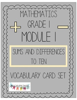 Grade 1- Module 1 - Mathematics Vocabulary Card Set
