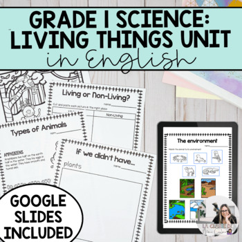 Grade 1 Needs and Characteristics of Living Things