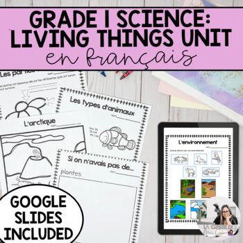 Grade 1 Needs and Characteristics of Living Things (French