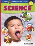 Grade 1 Science - Aligned to Alberta Curriculum