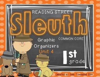 Grade 1 Unit 4 Reading Street SLEUTH Graphic Organizers