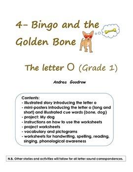 Grade 1 literacy: 4- Bingo and the Golden Bone (The letter O)
