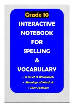 Grade 10: Interactive Notebook for Spelling & Vocabulary