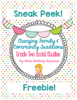 Grade 2 Changing Family and Community Traditions: Sneak Pe