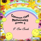 "Grade 2 Common Core Mathematics ""I Can"" Statements"