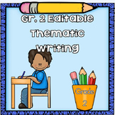 Grade 2 Editable Writing Through the Year Illustrated Writ