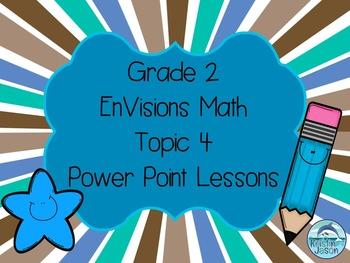 Grade 2 EnVisions Math Topic 4 Common Core Aligned Power P