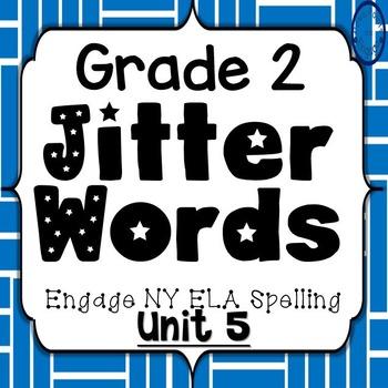 Grade 2 Engage NY SKills Unit 5 Jitter Words