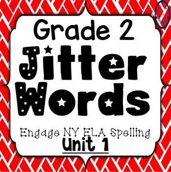 Grade 2 Engage NY Skills Unit 1 Jitter Words