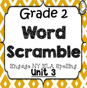 Grade 2 Engage NY Skills Unit 3 Spelling Word Scramble