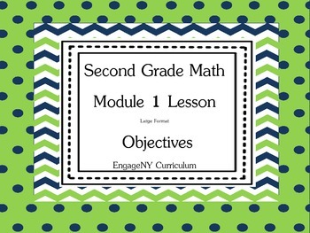 Grade 2 EngageNY Math Module 1 Learning Targets Large Format