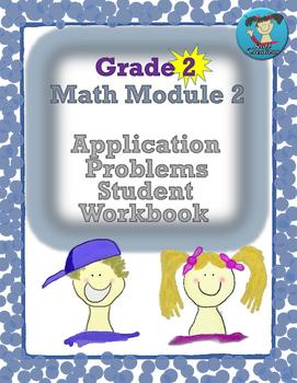 Grade 2  Math Module 2 Application Problems Student Workbook!
