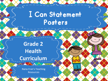 Grade 2 Health I Can Statement Posters