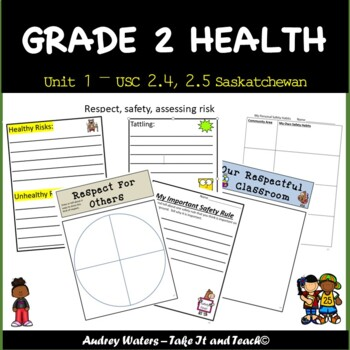 Grade 2 Health - Unit 1 Part 3 (SK ) Respect and Safety fo