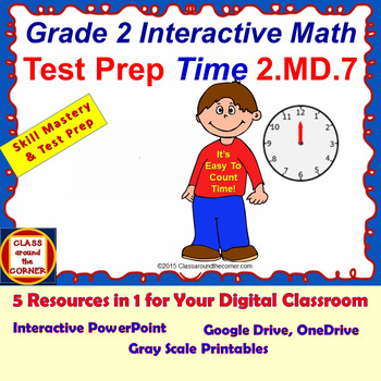 2.MD.7 Grade 2 Math Interactive Test Prep—COUNTING TIME fo