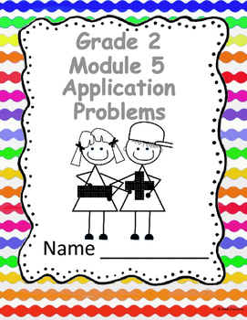 Grade 2 Math Module 5 Application Problems Workbook