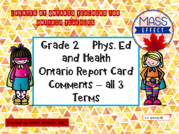 Grade 2 Phys. Ed and Health Report Card Comments, ALL 3 TERMS!