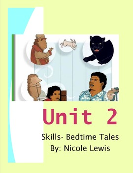 Grade 2- Skills- Unit 2- Bedtime Tales- Common Core