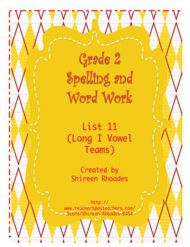 Jigsaw Grade 2 Spelling and Word Work List 11 (Long I Vowe