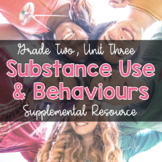 {Grade 2} Substance Use, Addictions and Related Behaviours