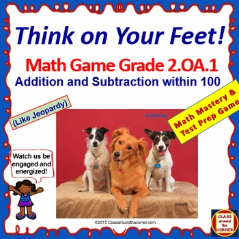 2.OA.1 THINK ON YOUR FEET MATH! Interactive Test Prep Game